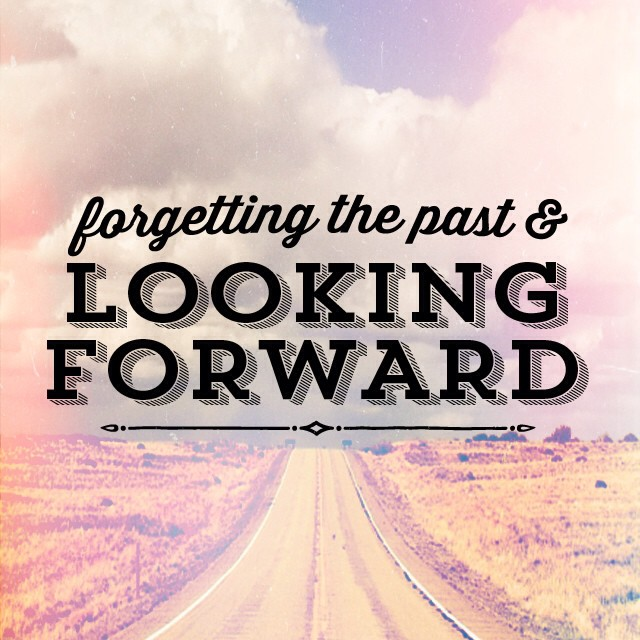 5 Ways to Forget About The Past And Move On
